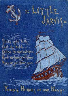'Little Jarvis. Young heroes of our Navy' by Molly Elliot Seawell. D. Appleton & Co.; New York, 1890