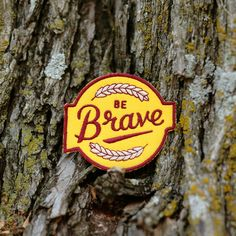 """Trying new things takes bravery. This patch should help. Stitch it to your backpack, jacket, or scout sash for a dose of encouragement during your next adventure. Dimensions // 3"""""""