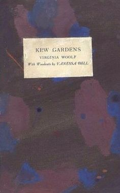 Kew Gardens, by Virginia Woolf, with woodcuts by Vanessa Bell, 1919 | Hogarth Press