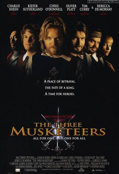 The Three Musketeers (1993) - Chris O'Donnell and Keifer Sutherland, yes please!!!