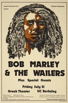 Bob Marley & The Wailers at UC Berkeley, July 1978 concert poster.