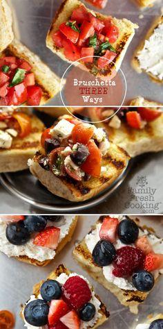 Bruschetta Three Ways | Classic Tomato, Greek & Sweet Berry with Cream Cheese | FamilyFreshCooking.com