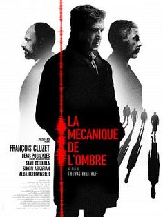 La Mécanique de l'ombre en Streaming , Streaming,film streaming,film gratuit ,streaming films, streaming gratuit,films gratuit en streaming, film,
