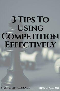 So if you're like most people, you probably look at your competition as the…