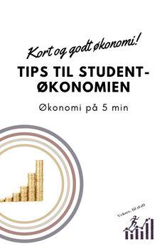 Tips for studenter, hvordan jeg ville håndtert økonomien min, skulle jeg blitt student igjen Tips, Blog, Blogging, Counseling