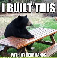With mah bear hands!