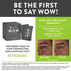 This is our awesome new wow products say bye bye to wrinkles.#itworks #wrinkles #lifestyle #age