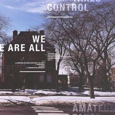 We are all Amateur Takes Control on Hail Satan Records