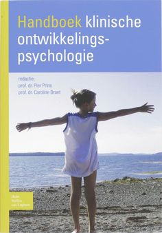 Prins, P. J. M, & Braet, C. (2008). Handboek klinische ontwikkelingspsychologie : over aanleg, omgeving en verandering. Houten: Bohn Stafleu Van Loghum.