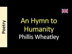Phillis Wheatley - An Hymn to Humanity