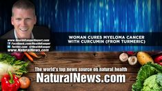 Woman CURES myeloma cancer with CURCUMIN (from turmeric) - ✅WATCH VIDEO👉 http://alternativecancer.solutions/woman-cures-myeloma-cancer-with-curcumin-from-turmeric-3/   	 Video credits to National Health News YouTube channel