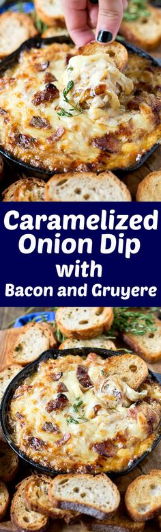 Hot caramelized onion dip with bacon and gruyere. How can you go wrong with bacon, onion & cheese!