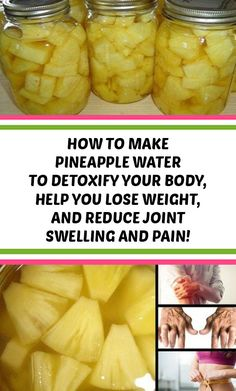 health detox How to Make Pineapple Water to Detoxify Your Body, Help You Lose Weight, And Reduce Joint Swelling And Pain! Pineapple Water Recipe, Pineapple Detox, Baked Pineapple, Pineapple Juice, Healthy Detox, Healthy Drinks, Healthy Nutrition, Easy Detox, Health Care