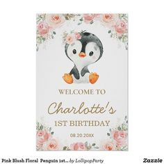 Pink Blush Floral Penguin 1st Birthday Welcome Poster