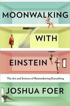 """Moonwalking With Einstein: The Art & Science Of Remembering Everything"" book by Jonathan Foer --- The concepts used by the author in this non-fiction book mirror Sherlock Holmes' explanation (and use of) his ""mind palace"" in the BBC television series."