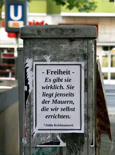 "postersofberlin: ""Freedom - It really exists. It lies beyond the walls that we build ourselves."" [""Freedom - it really exists. little things Stefan Schäfer kleinigkeiten Serendipity postersofberlin: ""Freedom - It really exists. It lies beyond t Poetry Quotes, Words Quotes, Me Quotes, Sayings, The Words, Berlin Quotes, Wise Men Say, Quotation Marks, Quotes And Notes"