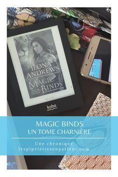 Un tome charnière, riche en tension et révélations. La fin est proche, et cela se sent. Lisez mon avis complet sur Magic binds de Ilona Andrews en cliquant sur l'image. #katedaniels #ilonaandrews #urbanfantasy #litterature #favoriteserie #chroniquelitteraire
