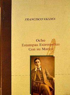 Literatura extremeña - Escritores de Extremadura: Ocho estampas extremeñas con su marco de Francisco...