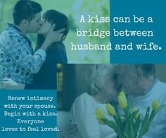 A kiss can be a bridge between husband and wife. A healthy sexual intimacy in marriage is so important - we wanted to point to some resources. Intimacy In Marriage, Feeling Loved, Kiss You, Bridge, Encouragement, Husband, Feelings, My Husband