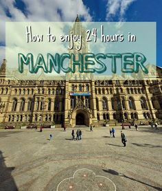 Enjoy The Best 24 hours in Manchester - Once a major industrial hub, Manchester is now one of the most modern and technologically advanced cities in the UK. Home to three universities, this city is incredibly vibrant and fun during term, with an incomparable night life and laid...