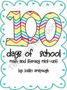 100th day math and literacy unit from JUNGLETEACHER on TeachersNotebook.com -  (12 pages)  - A collection of math and literacy activities for the 100th day of school