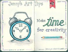 Jenny's Sketchbook: Art Tip No. 8 - Make Time for Creativity