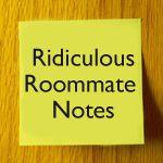 25 Hilarious Passive Aggressive Roommate Notes