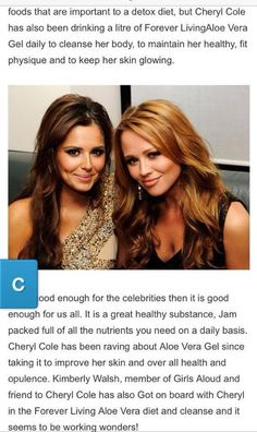 Cheryl Cole & Kimberly Walsh are our latest celeb fans-they can't get enough of the Aloe Vera Gel! aloehealthandrecruitment@gmail.com or find us on Facebook