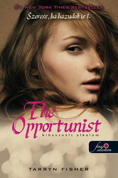 Tarryn Fisher: The Opportunist – Szeress, ha hazudok is Kihasznált alkalom Lany, Caleb, Best Sellers, Fisher, Drake, Thing 1, Books, Beast, Livros