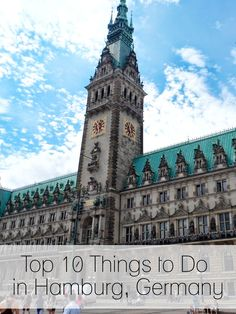 Top 10 Things to Do in Hamburg Germany! >> http://www.haveashley.com/?p=11 Thanks @dianaelleblog