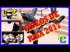 Videos De Risa 2017