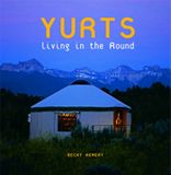 Build A Yurt » Living in the Round - blog