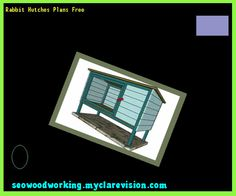 Rabbit Hutches Plans Free 154314 - Woodworking Plans and Projects!