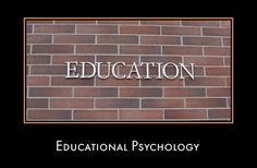 """Writing in the encyclopdeia of educational psychology, Neil Salkind states that """"Educational Psychology can be defined as the application of what we know about learning and motivation, development, and measurement and statistics to educational settings (both school and community-based)."""""""