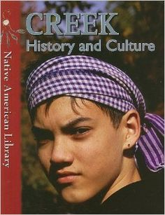Creek History and Culture (Native American Library) $27.00