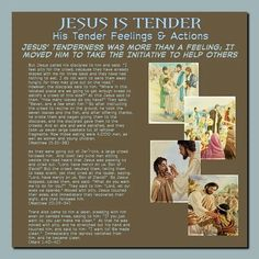 """JESUS IS TENDER His Tender Feelings & Actions // Jesus' Tenderness Was More Than A Feeling; It Moved Him To Take The Initiative To Help Others// But Jesus called his disciples to him and said: """"I feel pity for the crowd, because they have already stayed with me for three days and they have had nothing to eat. I do not want to send them away hungry, for they may give out on the road."""" However, the disciples said to him: """"Where in this isolated place are we going to get enough bread to satisfy…"""