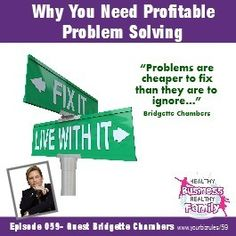 Solving small problems quickly can have a huge impact on an organization. http://yourbizrules.com/profitable-problem-solving/