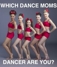 "Which ""Dance Moms"" Dancer Are You. Comment what you get. I got Kenzie."