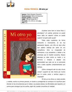 Mi nuevo libro: una novela sobre el acoso entre iguales en los colegios y sobre las diferentes personalidades que suelen crearse para asumir las relaciones con los demás.