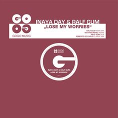 Inaya Day and Ralf GUM are back on GOGO Music with this soulful outing including remixes by the MuthaFunkaz and Roberto De Carlo. P+C 2010 GOGO Music Ralf Gum, House Music, Losing Me, No Worries, Lost, Day, Classic, Derby, Classic Books