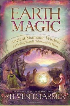 In Earth Magic, Steven Farmer offers a unique synthesis of ancient spiritual practices and philosophies that have proven over millennia to help heal the spiritual causes of physical and emotional illnesses, augment personal power, enhance manifestation ab Date, Animal Spirit Guides, Power Animal, Magic Book, Spiritual Wisdom, Spiritual Path, Spiritual Practices, Oracle Cards, The Book