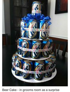 Beer Cake In Grooms Room As A Surprise You Will Be The Best Bride Ever Budlight Instead Or Could Use Wver There Favorite Drink Is To Make
