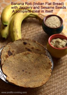 Banana Roti (Indian Flat Bread) with Jaggery and Sesame Seeds – A ...