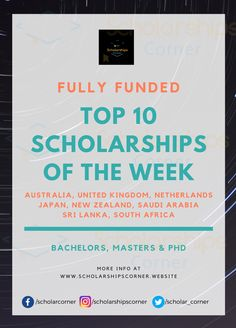 List of the Top 10 Scholarships of the Week [Fully Funded]  Degree/Course Level: Diploma/Undergrauate/Masters/PhD  #TopScholarships #InternationalScholarships #FullScholarships #ScholarshipsCorner International Scholarships, Masters, How To Apply, Tops