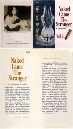 1969. Naked Came the Stranger -- a literary hoax intended to demonstrate that the American public entirely lacks any standards of taste.