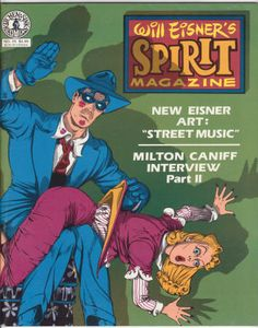 """The Spirit Magazine #35, June 1982, VF/NM, 4 Spirit stories by Will Eisner reprinted from 1940-46, Shop Talk with Milton Caniff Part 2, new story """"Street Music"""" by Eisner, Ask Will Eisner Q&A. $19.80"""