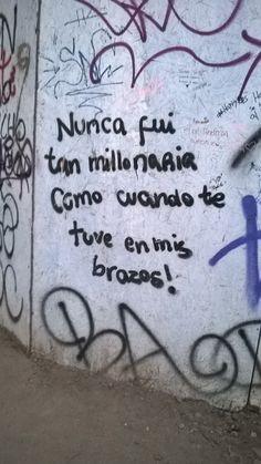 Nunca fui tan millonaria como cuando te tuve en mis brazos #Acción Poética Chile #calle