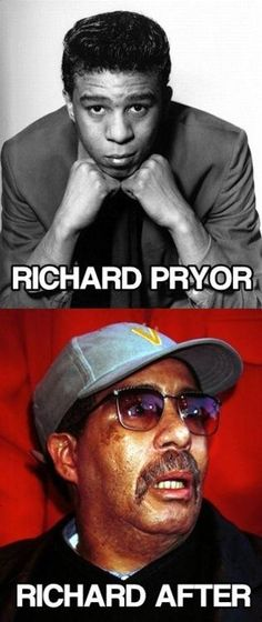 Richard Pryor, and Richard After. He sure did change over the years. See more celebrity name puns at http://soluble-fiber.com/2015/08/25/loads-of-laughs-2-celebrity-name-puns-edition/