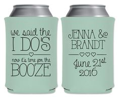 Wedding Can Coolers Personalized Wedding Favors Custom Wedding Party Favors We Said The I Do'. Wedding Can Coolers Personalized Wedding Favors Custom Wedding Party Favors We Said The I Do's Unique Wedding Favors Boho Wedding Decor Custom Wedding Favours, Wedding Koozies, Personalized Wedding Favors, Unique Wedding Favors, Wedding Party Favors, Unique Weddings, Diy Wedding, Wedding Ideas, Trendy Wedding