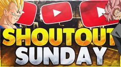 SHOUTOUT SUNDAY - GROW YOUR CHANNEL! GAIN ACTIVE SUBSCRIBERS